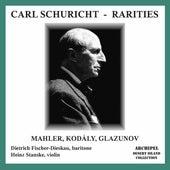 Mahler, Kodály & Glazunov: Orchestral Works by Carl Schuricht