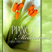 Piano Meditations by Christopher West