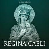 Regina Caeli von Patrick Lenk