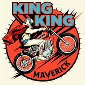 Maverick (Deluxe) von King King