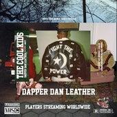 Dapper Dan Leather by Cool Kids