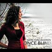 Once Blind by Karrie Pavish Anderson