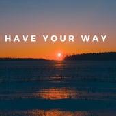 Have Your Way de Kyle Lovett