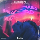 Breaking Bad de Swizznife