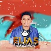 Elias Monkbel: O Imperador da Seresta by Elias Monkbel