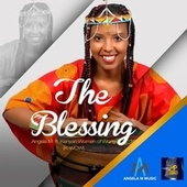 The Blessing (feat. Kenyan Women of Worth (K-Wow)) de Angela M