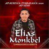 Apaixona Itabaiana 2020 (Ao Vivo) by Elias Monkbel