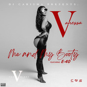 Me and My Booty  (feat. E-40) by Vanessa