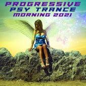 Progressive Psytrance Morning 2021 by Various Artists