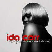 What Goes Around Comes Around von Ida Corr