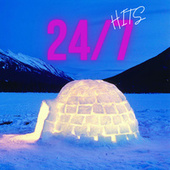 24 / 7 Hits by Various Artists