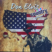 Don Elvis Country Volume 2 by DON ELVIS