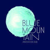 Innovation Dub by Blue Mountain