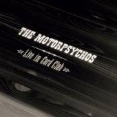 Live Im Cord Club (Live) von The Motorpsychos