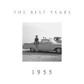 The Best Years - 1955 von Various Artists