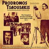 The Complete 78 Rpm Recordings, Vol. 1 (1946-1949) von Prodromos Tsaousakis (Πρόδρομος Τσαουσάκης)