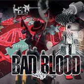 Bad Blood by Munich Syndrome