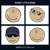 Babies Go Gorillaz by Sweet Little Band