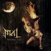 Forma Vil by mal
