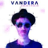 Error y Prueba von Vandera