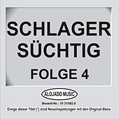 Schlager Süchtig Folge 4 by Various Artists