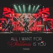 All I Want for Christmas Is You de Tonanni