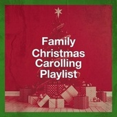Family Christmas Carolling Playlist de Christmas Eve Carols Academy, Christmas Eve Piano Carols, Christmas Hits and Carols