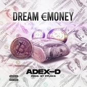 Dream Money de Adex D