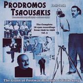 The Complete 78 Rpm Recordings, Vol. 3 (1951-1953) von Prodromos Tsaousakis (Πρόδρομος Τσαουσάκης)
