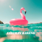 Liburan Bareng von Various Artists