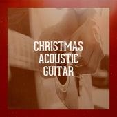 Christmas Acoustic Guitar by Alfredo Bochicchio, Carl Long, Sam Snell, Mark Bodino, Kristy Barnes, The Acoustic Guitar Troubadours, Michael Crain