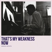 That's My Weakness Now de Paul Whiteman