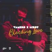 Bleeding Love von Vamero