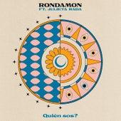 Quién Sos? by Rondamon