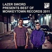 Lazer Sword presents Best of Monkeytown Records 2011 de Various Artists