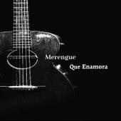 Merengue Que Enamora by Los Hermanos Rosario, Kinito Méndez, Fernando Villalona, Hector Acosta, Johnny Ventura