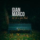 No Va a Ser Fácil von Gian Marco