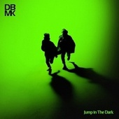Jump in The Dark by Dbmk