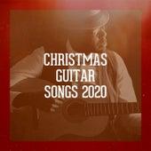 Christmas Guitar Songs 2020 by Alfredo Bochicchio, Carl Long, Michael Crain, Kristy Barnes, Mark Bodino