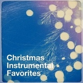 Christmas Instrumental Favorites de Christmas Carols, Christmas Favourites, Relaxing Instrumental Music