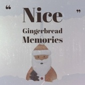 Nice Gingerbread Memories by Denny Chew