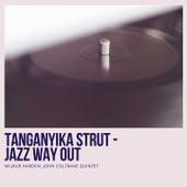 Tanganyika Strut - Jazz Way Out von John Coltrane