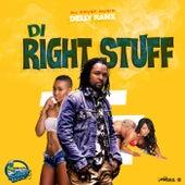 Di Right Stuff by Delly Ranx