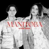 Stare bene by Manitoba