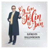 Ég kem með jólin til þín von Björgvin Halldórsson
