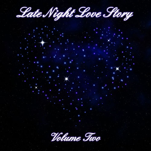 Late Night Love Story (Volume Two) by Romantic Sax