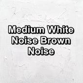 Medium White Noise Brown Noise von Yoga