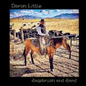 Sagebrush and Sand by Daron Little
