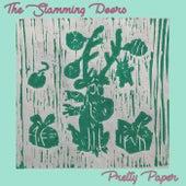 Pretty Paper von The Slamming Doors