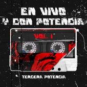 En Vivo y Con Potencia Vol. 1 (En Vivo) by Tercera Potencia